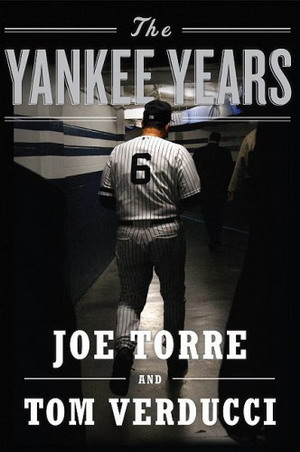 Yankee Years didn't help Torre's rep