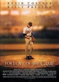 For Love of the Game No. 4