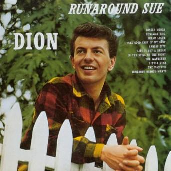 dion_runaround_sue